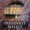 Presidents Reflect